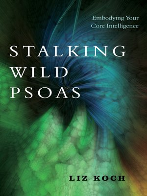 cover image of Stalking Wild Psoas