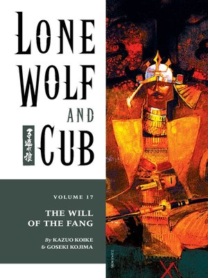 cover image of Lone Wolf and Cub, Volume 17