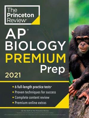 cover image of Princeton Review AP Biology Premium Prep, 2021