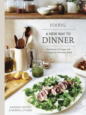 cover image of Food52: A New Way to Dinner