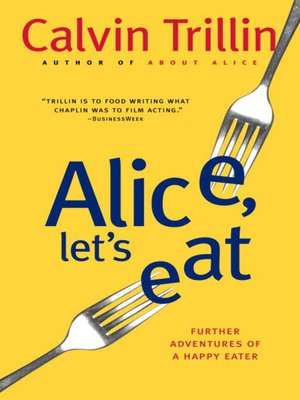 cover image of Alice, Let's Eat