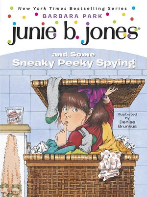 cover image of Junie B. Jones and Some Sneaky Peeky Spying