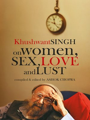 cover image of Khushwant Singh on Women, Sex, Love and Lust