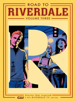 cover image of Road to Riverdale, Volume 3