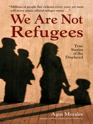 cover image of We Are Not Refugees