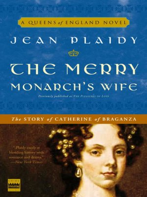 cover image of The Merry Monarch's Wife: The Story of Catherine of Braganza