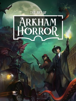 cover image of The Art of Arkham Horror