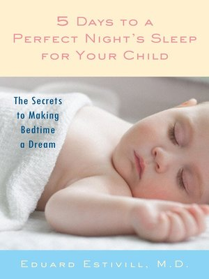 cover image of 5 Days to a Perfect Night's Sleep for Your Child