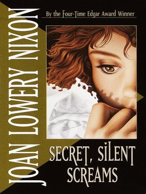 cover image of Secret, Silent Screams