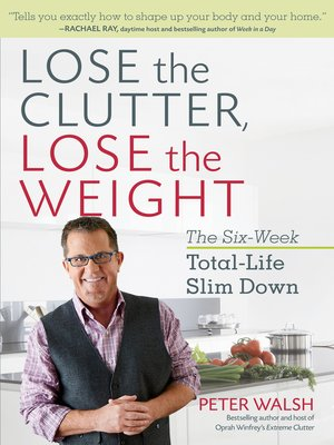 cover image of Lose the Clutter, Lose the Weight