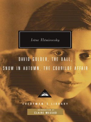 cover image of David Golder, the Ball, Snow in Autumn, the Courilof Affair