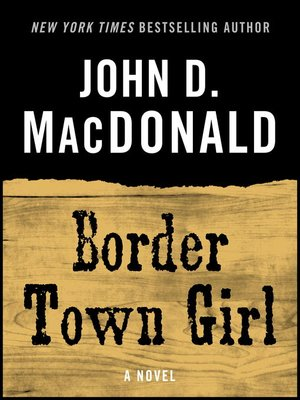 cover image of Border Town Girl