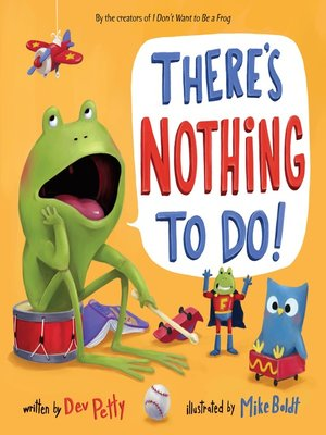 cover image of There's Nothing to Do!