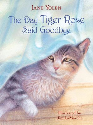 cover image of The Day Tiger Rose Said Goodbye