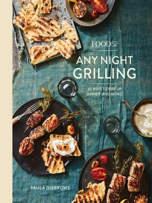 cover image of Food52 Any Night Grilling