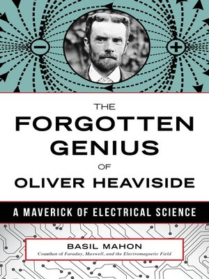 cover image of The Forgotten Genius of Oliver Heaviside