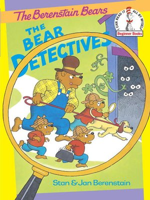 cover image of The Berenstain Bears The Bear Detectives