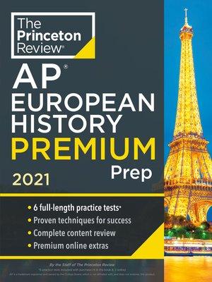 cover image of Princeton Review AP European History Premium Prep, 2021