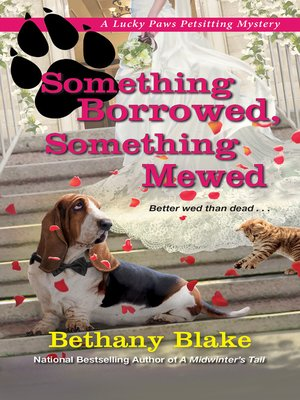 cover image of Something Borrowed, Something Mewed
