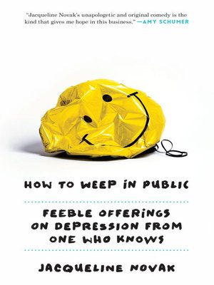 cover image of How to Weep in Public