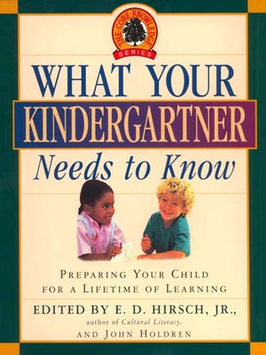 cover image of What Your Kindergartner Needs to Know