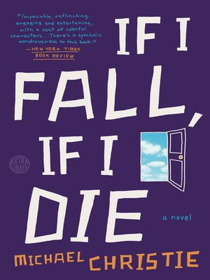 cover image of If I Fall, If I Die