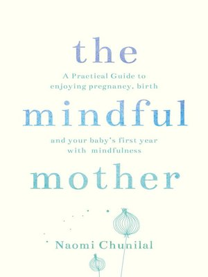 cover image of The Mindful Mother
