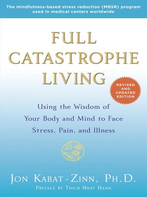 cover image of Full Catastrophe Living