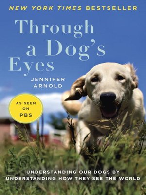 cover image of Through a Dog's Eyes