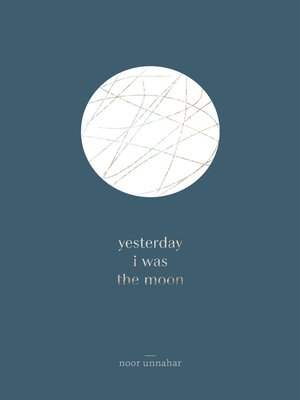 yesterday i was the moon noor unnahar pdf download