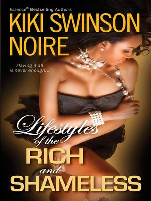 cover image of Lifestyles of the Rich and Shameless