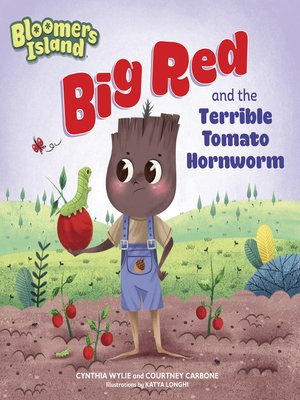 cover image of Big Red and the Terrible Tomato Hornworm