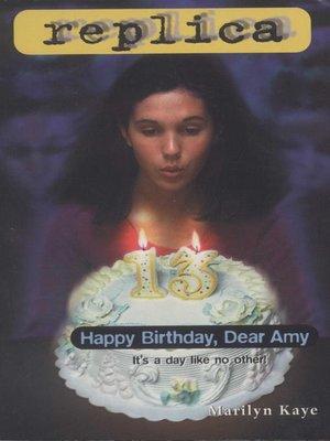 cover image of Happy Birthday, Dear Amy (Replica #16)