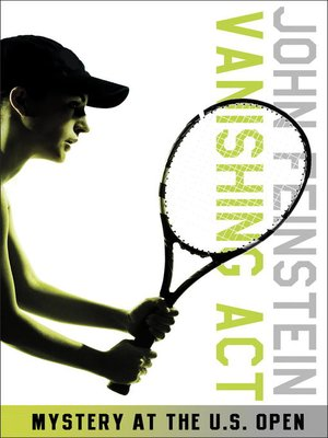 cover image of Vanishing Act: Mystery at the U. S. Open