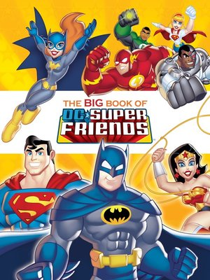 cover image of The Big Book of the DC Super Friends