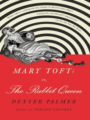 cover image of Mary Toft; or, the Rabbit Queen