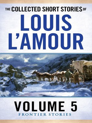 cover image of The Collected Short Stories of Louis L'Amour, Volume 5