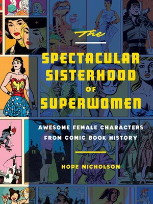 cover image of The Spectacular Sisterhood of Superwomen
