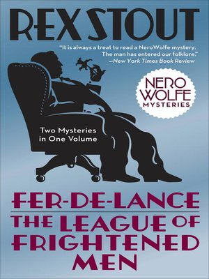 cover image of Fer-de-Lance/The League of Frightened Men
