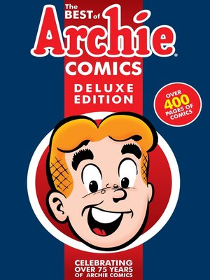 cover image of The Best of Archie Comics Book 1 Deluxe Edition