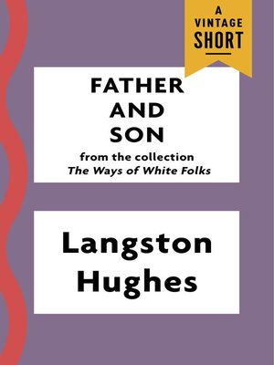 Father And Son By Langston Hughes Overdrive Rakuten Overdrive