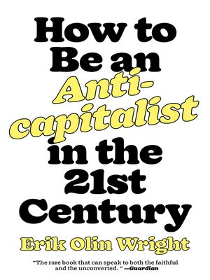 cover image of How to Be an Anticapitalist in the Twenty-First Century