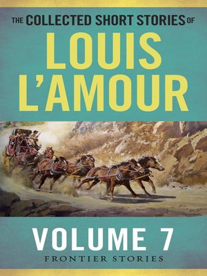 cover image of The Collected Short Stories of Louis L'Amour, Volume 7