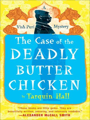 cover image of The Case of the Deadly Butter Chicken