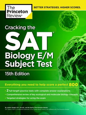 Cracking the SAT Biology E/M Subject Test, 1 by Princeton Review