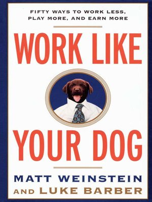 cover image of Work Like Your Dog