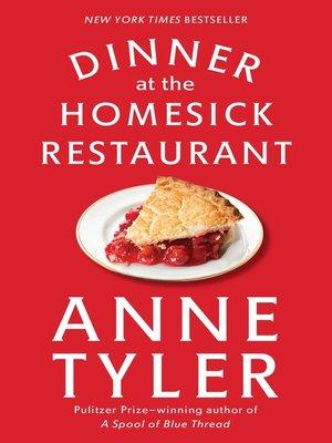 cover image of Dinner at the Homesick Restaurant