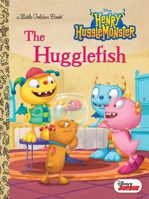 cover image of The Hugglefish (Disney Junior