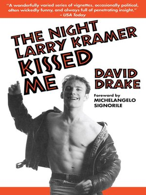 cover image of The Night Larry Kramer Kissed Me