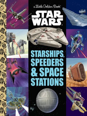 cover image of Starships, Speeders & Space Stations (Star Wars)